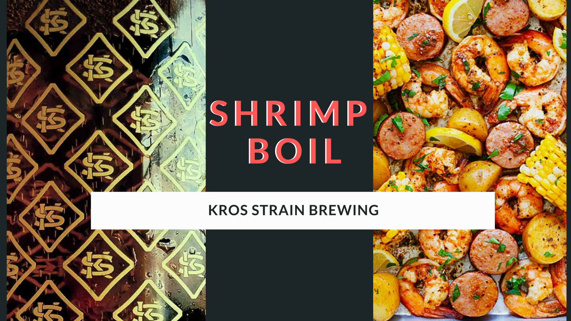Shrimp Boil at Kros Strain Brewing